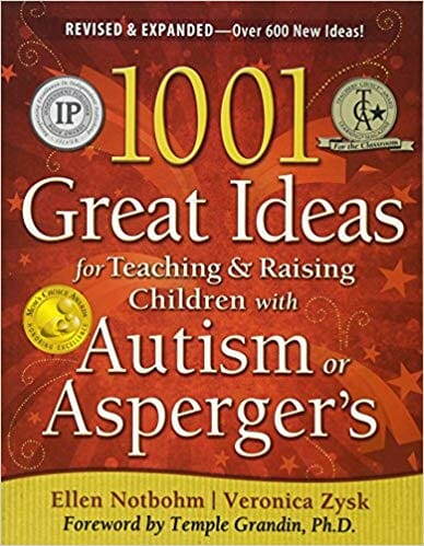 Image for 1001 Great Ideas for Teaching and Raising Children with Autism or Asperger's